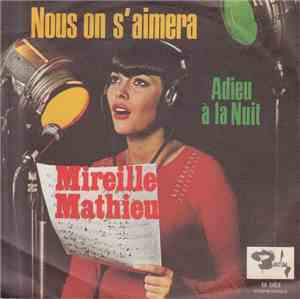 Mireille Mathieu - Nous On S'Aimera
