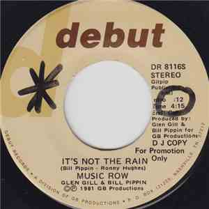 Music Row - It's Not The Rain