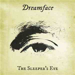 Dreamface - The Sleeper's Eye