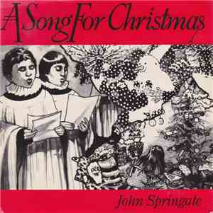John Springate - A Song For Christmas