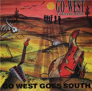 Go West Country Band - Go West Goes South