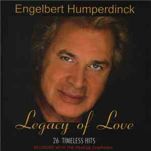 Engelbert Humperdinck With The Prague Symphony - Legacy Of Love
