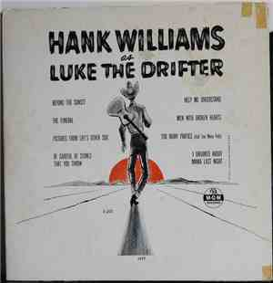 Luke The Drifter - Hank Williams As Luke The Drifter