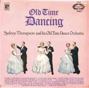 Sydney Thompson And His Old Time Dance Orchestra - Old Time Dancing