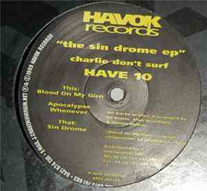 Charlie Don't Surf - The Sin Drome EP