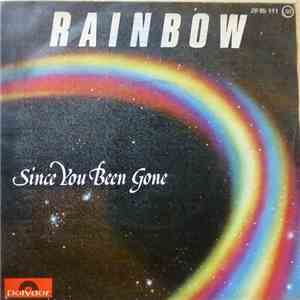 Rainbow - Since You Been Gone
