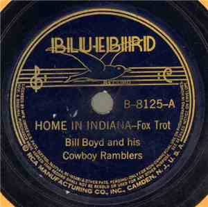 Bill Boyd And His Cowboy Ramblers - Home In Indiana / Mississippi Mud