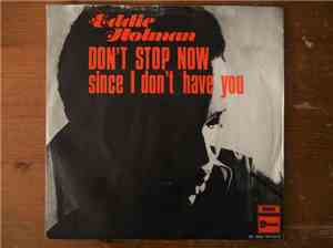 Eddie Holman - Since I Don't Have You / Don't Stop Now