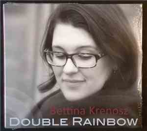 Bettina Krenosz - Double Rainbow