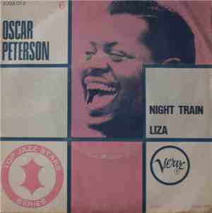 Oscar Peterson - Night Train / Liza