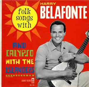 Harry Belafonte And The Islanders  - Folk Songs And Calypso