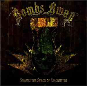 Bombs Away  - Sowing The Seeds Of Discontent