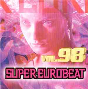 Various - Super Eurobeat Vol. 98