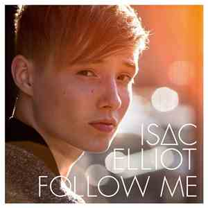Isac Elliot - Follow Me
