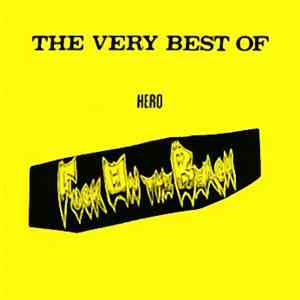 Fuck On The Beach - The Very Best Of Hero
