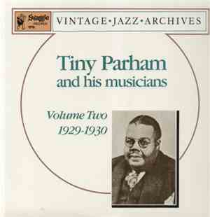 Tiny Parham And His Musicians - Volume Two 1929-1930