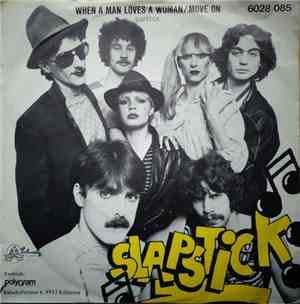 Slapstick  - When A Man Loves A Woman