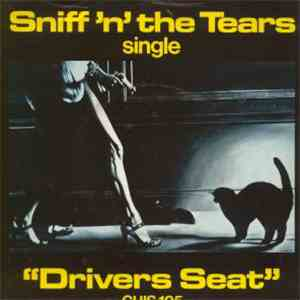 Sniff 'N' The Tears - Drivers Seat