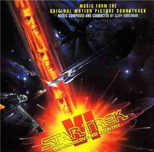 Cliff Eidelman - Star Trek VI: The Undiscovered Country (Music From The Ori ...