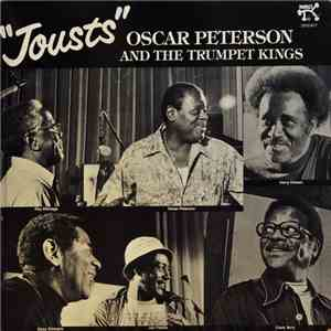 Oscar Peterson And The Trumpet Kings - Jousts