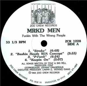 MRKD MEN - Funkin With The Wrong People