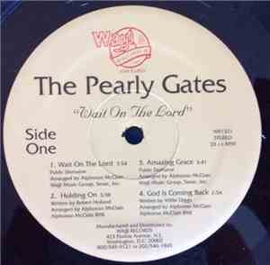 The Pearly Gates - Wait On The Lord
