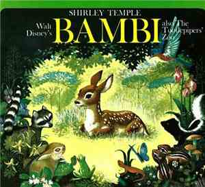 Shirley Temple, The Tootlepipers - Walt Disney's Bambi Also The Tootlepiper ...