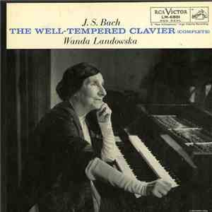 J.S. Bach - Wanda Landowska - The Well-Tempered Clavier (Complete)