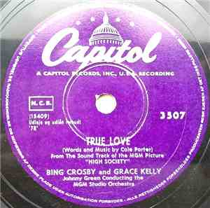 Bing Crosby And Grace Kelly / Bing Crosby And Frank Sinatra - True Love / W ...