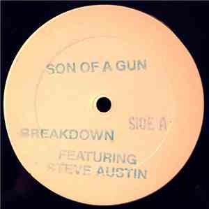 Breakdown  Feat. Steve Austin  - Son Of A Gun