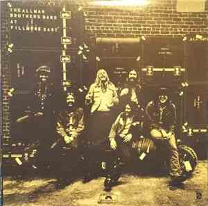 The Allman Brothers Band - The Allman Brothers Band At Fillmore East