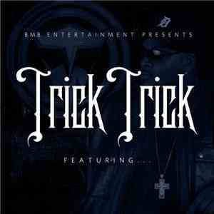 Trick Trick - Featuring