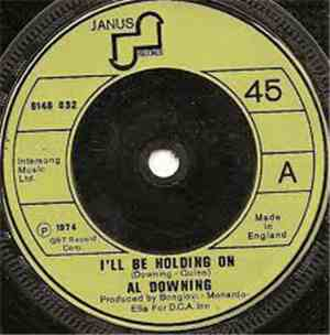 Al Downing - I'll Be Holding On / Hands