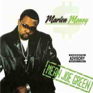 Marlon Money - Mean Joe Green