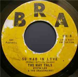 The May Tals / Byron Lee & The Dragonaires - Bam-Bam / So Mad In Love