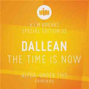 Dallean - The Time Is Now
