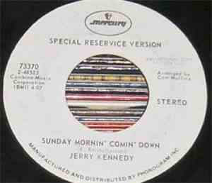 Jerry Kennedy - Just Out Of Reach / Sunday Mornin' Comin' Down
