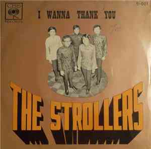 The Strollers  - I Wanna Thank You