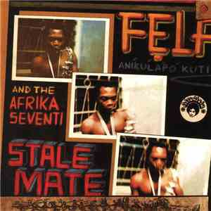 Fẹla Aníkúlápó Kuti And The Afrika Seventi, Fela And Africa 70 - Stalemate  ...