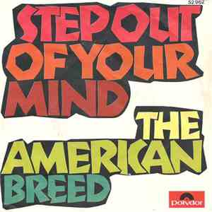The American Breed - Step Out Of Your Mind
