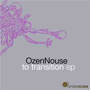 OzenNouse - To Transition EP