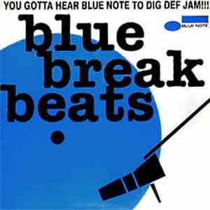 Various - Blue Break Beats (You Gotta Hear Blue Note To Dig Def Jam)
