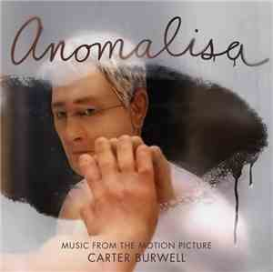 Carter Burwell - Anomalisa (Original Motion Picture Soundtrack)