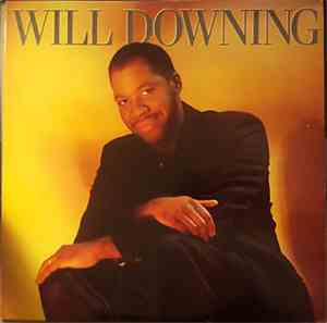 Will Downing - Will Downing