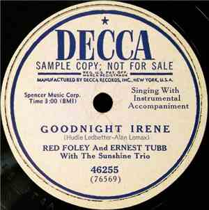Red Foley And Ernest Tubb With The Sunshine Trio - Goodnight Irene / Hillbi ...
