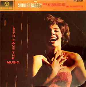 Shirley Bassey With Nelson Riddle And His Orchestra - Let's Face The Music
