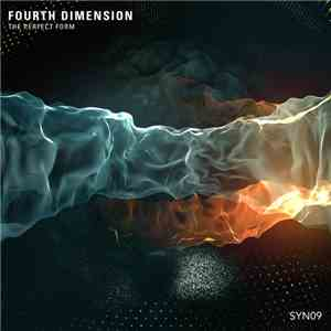 Fourth Dimension  - The Perfect Form