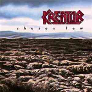 Kreator - Chosen Few