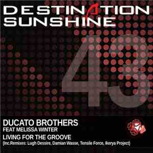 Ducato Brothers Feat Melissa Winter - Living For The Groove