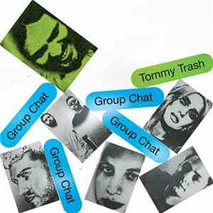 Tommy Trash - Group Chat